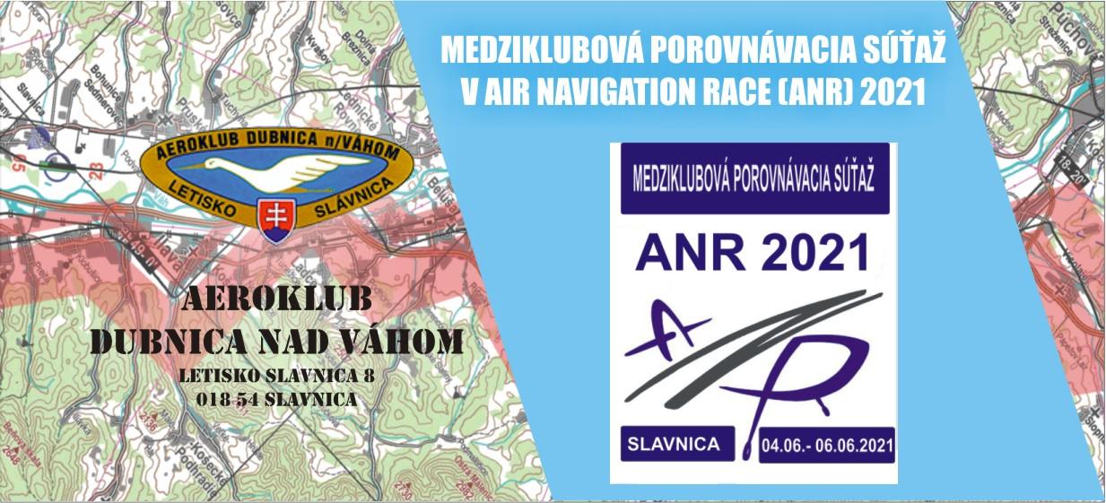 MEDZIKLUBOVÁ POROVNÁVACIA SÚŤAŽ V AIR NAVIGATION RACE (ANR) 2021